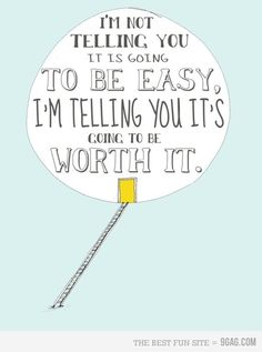 i am not telling you it is going to be easy - Google Search