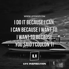 I will prove that I can!