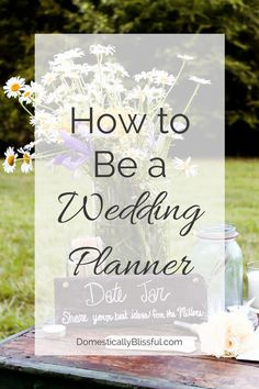 How to Be a Wedding Planner | http://domesticallyblissful.com/how-to-be-a-wedding-planner/