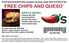 Chilis Coupons Free Chips Queso Print This And Present Coupon On Next Visit Our For More
