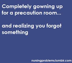Nursing Problems.  All the time!