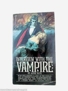 RARE Interview With The Vampire by ANNE RICE (PB 1979) cover art H. Tom Hall | Books, Fiction & Literature | eBay!