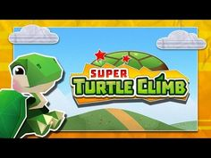 Super Turtle Climb Gameplay - Free On Android & iOS