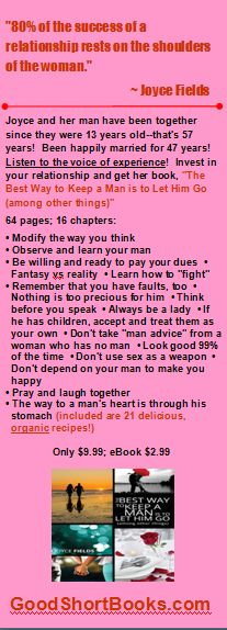 """LADIES!!  Listen to the voice of experience!!  Get """"The Best Way to Keep a Man is to Let Him Go (among other things)"""" at www.GoodShortBooks.com!!"""