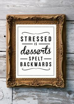 Retro Inspirational Quote Giclee Art Print - Vintage Typography Decor - Customize - Stressed Desserts UK. £15,00, via Etsy.