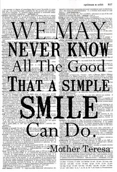 Mother Teresa- Quotes - Motivational - a simple smile - sayings Now Quotes, Great Quotes, Words Quotes, Wise Words, Quotes To Live By, Inspirational Quotes, Motivational, Super Quotes, Mother Teresa Quotes