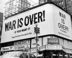 In 1969 John Lennon and Yoko Ono rented billboards and posters in eleven cities around the world in protest of the Vietnam War. These billboards would later be the inspiration for Happy Xmas (War Is Over) release in Owl City, John Lennon Canciones, Helsinki, Bazar Bizarre, John Lennon Yoko Ono, Art Public, Encouragement, Give Peace A Chance, Cecile