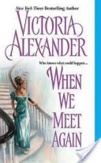 When We Meet Again - Victoria Alexander