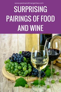 Surprising Pairings of Food and Wine - Pesto & Margaritas