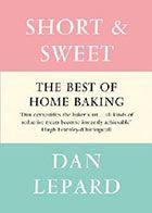 Dan Lepard: Short and Sweet