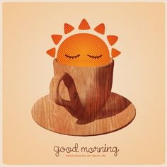 a good morning has to have a cup of good coffee
