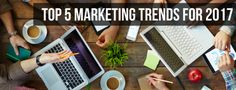 Top 5 Marketing Trends for 2017 – DOYO LIVE – A Digital Marketing & Interactive Design Conference