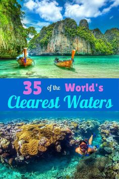 Here are 35 places around the world to strap on your GoPro, bring your Fin Fun mermaid tail, do some underwater exploring, and come back with amazingly clear imagery.