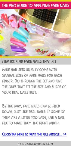 The pro guide to applying fake nails - Step #2: Find fake nails that fit
