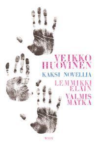 http://www.adlibris.com/fi/product.aspx?isbn=9510357286 | Nimeke: Kaksi novellia - Lemmikkieläin ja Valmismatka - Tekijä: Veikko Huovinen - ISBN: 9510357286 - Hinta: 19,20 €