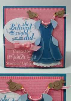 """She believed she could...so she did"" Featuring the Dress Up Framelits Dies http://www.stampinup.com/ECWeb/ProductDetails.aspx?productID=130101"
