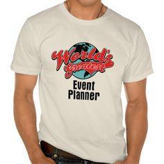 Worlds Greatest Event Planner T Shirt, Hoodie Sweatshirt