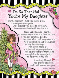 Blue Mountain Arts I'm So Thankful You're My Daughter by Suzy Toronto Miniature Easel-Back Print with Magnet Prayers For My Daughter, Letter To My Daughter, Birthday Wishes For Daughter, Daughter Poems, Mother Daughter Quotes, I Love My Daughter, My Beautiful Daughter, Mother Quotes, Mom Quotes