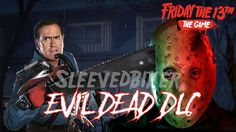 Evil Dead DLC - Friday the 13th game