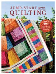 Quilt Pattern Books - Jump-Start Your Quilting, Quilting Book