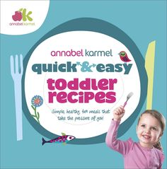 First in a new Quick and Easy series of cookbooks from the UKs No. 1 expert on feeding children