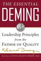 The Essential Deming: Leadership by Principles from the Father of Quality W. Edwards Deming, (edited by) Joyce Orsini, (edited by) Diana Deming Cahill Sullivan University, Management Books, Project Management, Organizational Behavior, Systems Thinking, Library Catalog, The Essential, Free Kindle Books, Book Lists