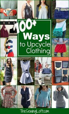Check out over 100 ways to upcycle clothing. Amazing ideas that are easy to create. The Sewing Loft