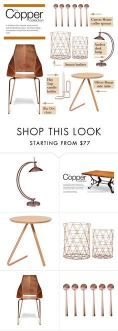 """The Copper Collection"" by lgb321 ❤ liked on Polyvore featuring interior, interiors, interior design, home, home decor, interior decorating, Bloomingville, Blu Dot, canvas and HAY"