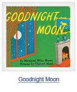 Goodnight, Moon by Margaret Wise Brown. Find it under