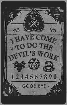 yes. no. goodbye. | mystic | devil | ouija | spirit world | ghosts | spooky |