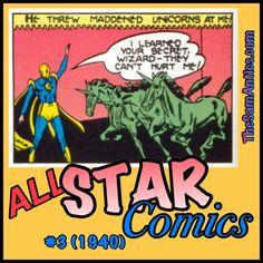 All-Star Comics #3 (1940). Unicorns--Doctor Fate's worst nightmare.