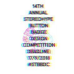 Please like and share: just under 2 months to go. Call for entries 2018! 14th annual Stereohype Button Badge Design Competition #STBBDC The deadline to create and submit lovely humorous and/or witty artworks is 17/09/2018. https://www.stereohype.com/content/10-competitions
