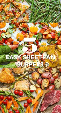 5 Easy Sheet-Pan Suppers. These quick and easy recipes are perfect for a weeknight dinners and meals. Chicken, sausage, eggs, sweet potatoes, green beans, beets, potatoes, steak. Sheet pan dinners and suppers are the ultimate in one pan recipes, and they're so simple or so delicious.