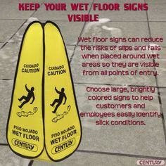 Use visible wet floor signs to improve floor safety