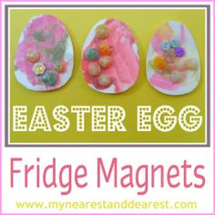 Buttons glitter glue and paint Easter Egg Fridge Magnet Kids Craft. These were made by two-year olds.