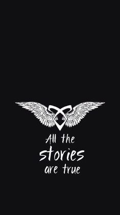 all the stories are true Mortal Instruments Wallpaper, Mortal Instruments Runes, Shadowhunters The Mortal Instruments, Clary Fray, Clary Y Jace, Hush Hush, Shadowhunter Tattoo, Dont Touch My Phone, Jace Lightwood