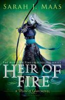 Heir of fire : a Throne of Glass novel
