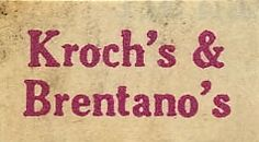 Kroch's & Brentano's Lost stores in Chicago.