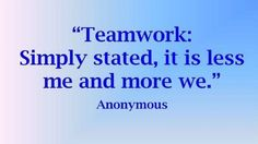 The most inspirational, famous and funny teamwork quotes an sayings for sports, for teachers or for work at the office. Teamwork quotes that will work!
