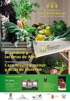 XI Jornadas Gastronómicas. Valle de Mena 1-15 Mayo El cordero y las setas de Abril 1-15 Diciembre Caza mayor y menos y setas de invierno.