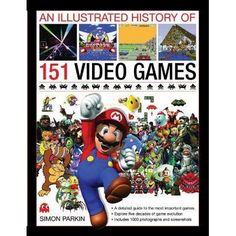An in-depth exploration of the evolution of video games, the machines they are played on, and the culture that surrounds them; chronicles the history of gaming through the individual stories of the world's most iconic and best-loved games; includes key titles across all platforms, including arcade, console, PC, online and handheld games; charts five decades of video games evolution. See if it is available: http://www.library.cbhs.school.nz/oliver/libraryHome.do