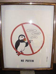 "Hand Printed no smoking sign ""NO PUFFIN"""