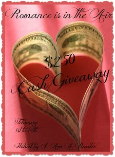 Romance is the in Air – $250 Cash Giveaway February 1st to 14th Enter for your chance to win a $250 Amazon Gift Code or $250 in Paypal Cash!! Thanks to this awesome group of bloggers and auth…