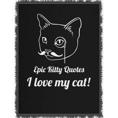 A cat + I love my cat! = Happy! Check out more here http://www.epickittyquotes.com/products/i-love-my-cat-2?utm_campaign=social_autopilot&utm_source=pin&utm_medium=pin