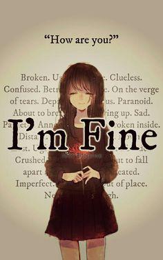 Super Quotes Sad Alone Grief Ideas Im Fine Quotes, New Quotes, Funny Quotes, Inspirational Quotes, Motivational, Sad Anime Quotes, Smile Quotes, Happy Quotes, Sad Girl Quotes