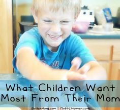 Such an important post.   What Children Want Most