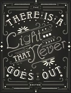 There Is A Light That Never Goes Out by The Smiths