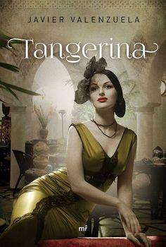 'Tangerina', de Javier Valenzuela