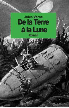 De la Terre à la Lune par Jules Verne disponible sur Amazon.fr:  http://www.amazon.fr/Terre-Lune-Jules-Verne/dp/1500905003/ref=sr_1_5?s=books&ie=UTF8&qid=undefined&sr=1-5&keywords=Jules+Verne