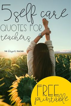 We all know that self care is vital to our wellbeing as teachers, but most of us could still use a reminder from time to time! Check out these 5 self care quotes for teachers, and snag the free printable while you're at it! Special Education Teacher, New Teachers, Elementary Teacher, Elementary Education, Upper Elementary, Physical Education, Teacher Quotes, Teacher Hacks, Quotes For Teachers